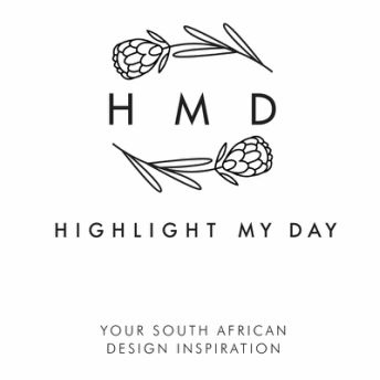 HIGHLIGHT MY DAY - South Africa Design Inspiration
